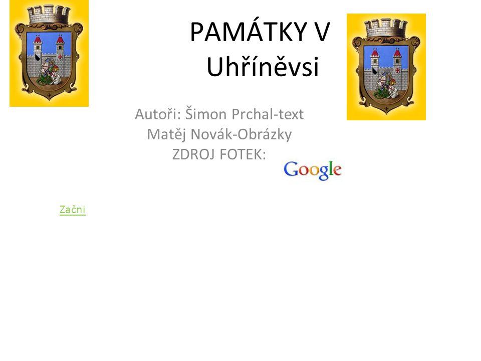Autoři: Šimon Prchal-text Matěj Novák-Obrázky ZDROJ FOTEK: