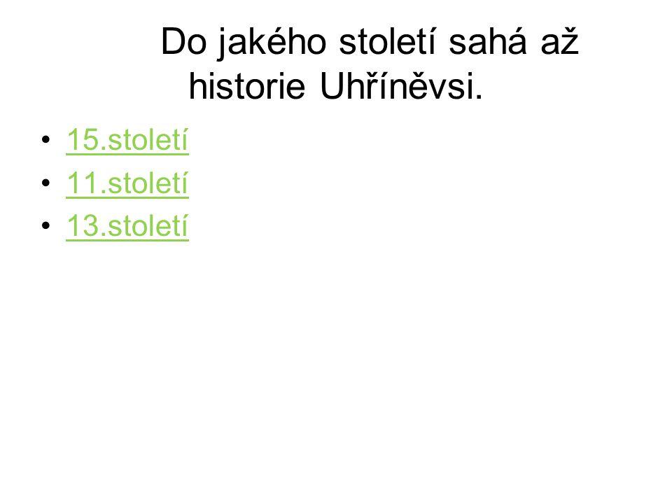 Do jakého století sahá až historie Uhříněvsi.