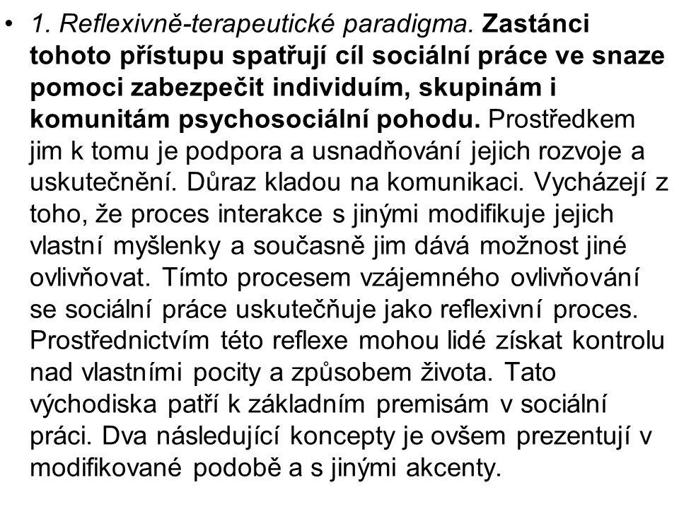 1. Reflexivně-terapeutické paradigma