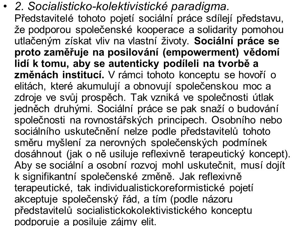 2. Socialisticko-kolektivistické paradigma