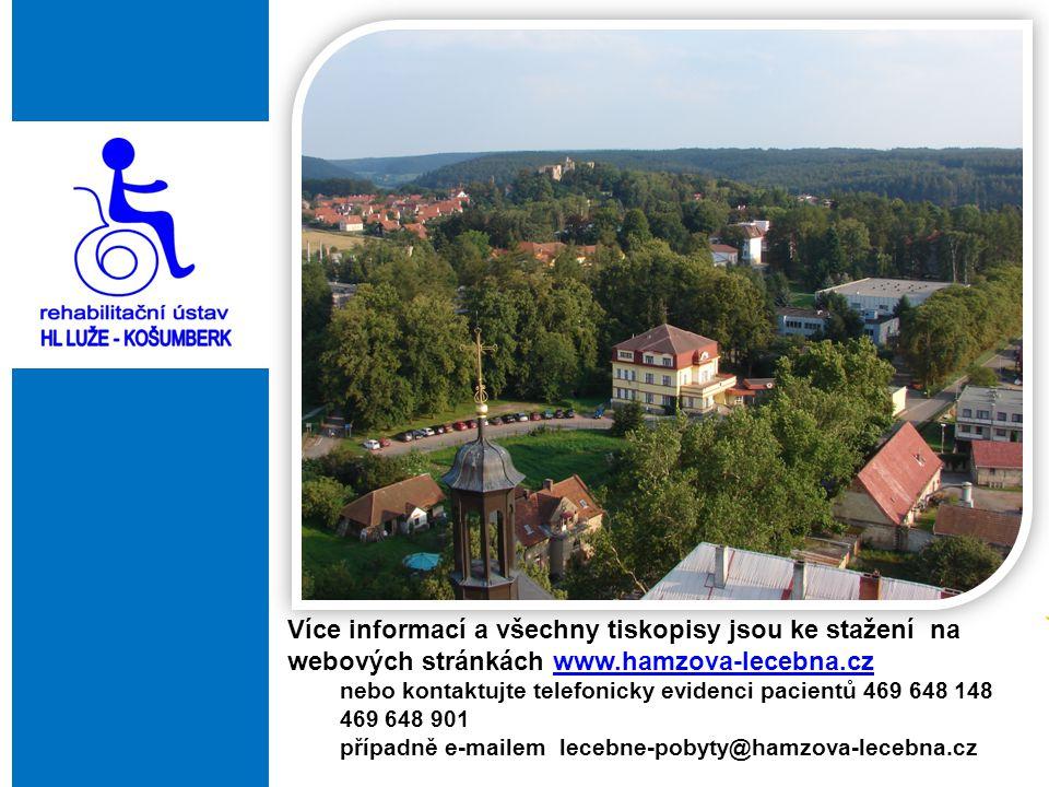 Více informací a všechny tiskopisy jsou ke stažení na webových stránkách www.hamzova-lecebna.cz
