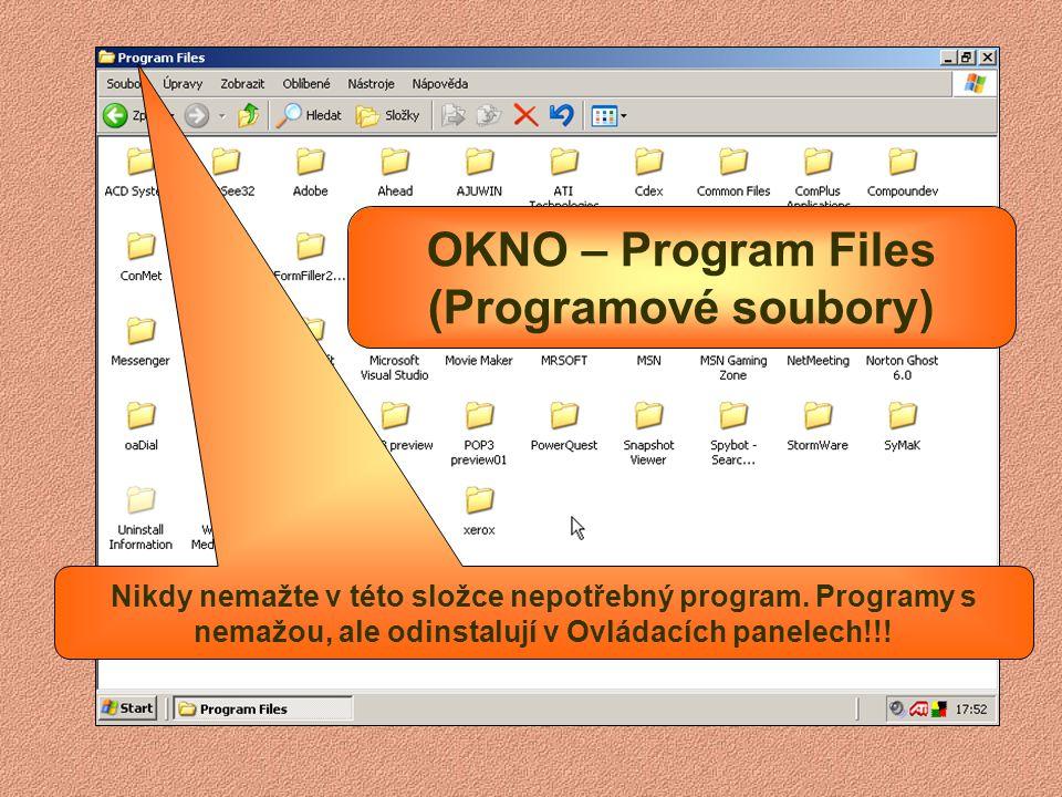 OKNO – Program Files (Programové soubory)