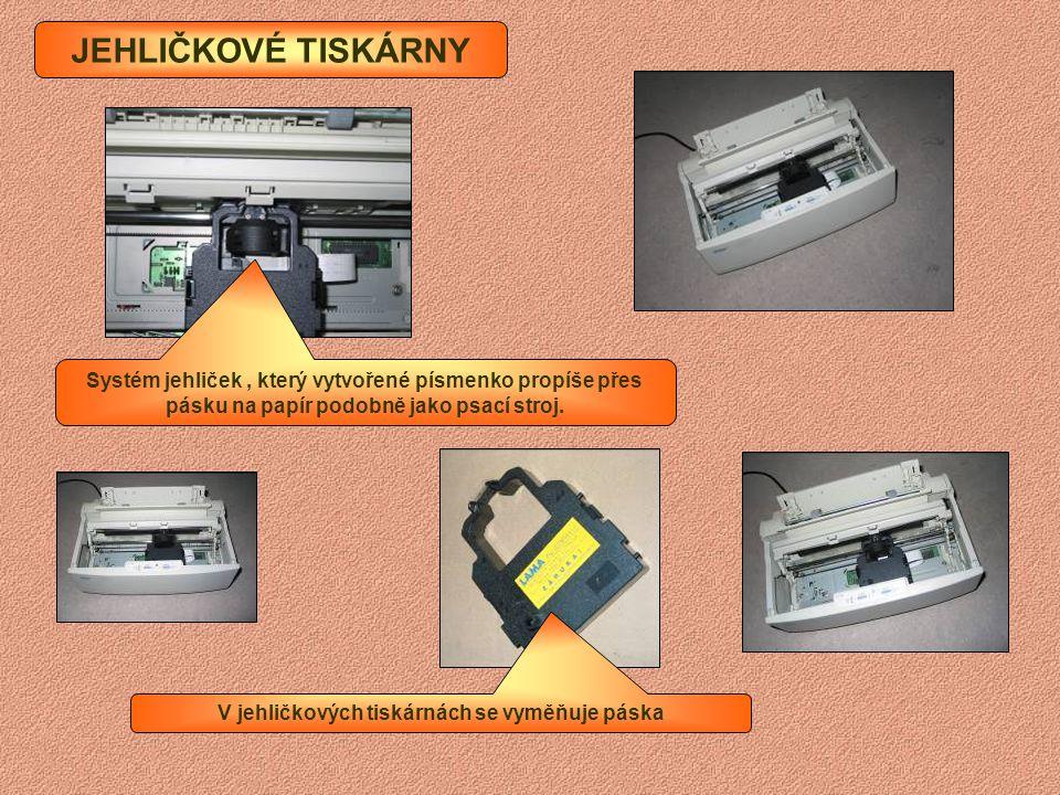 V jehličkových tiskárnách se vyměňuje páska