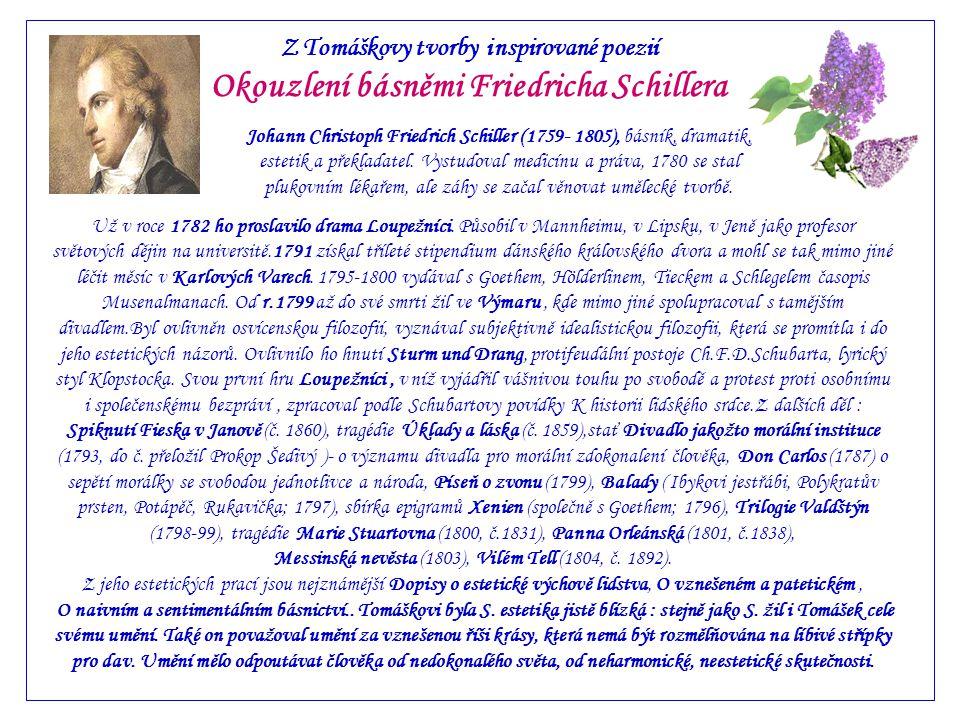 Okouzlení básněmi Friedricha Schillera