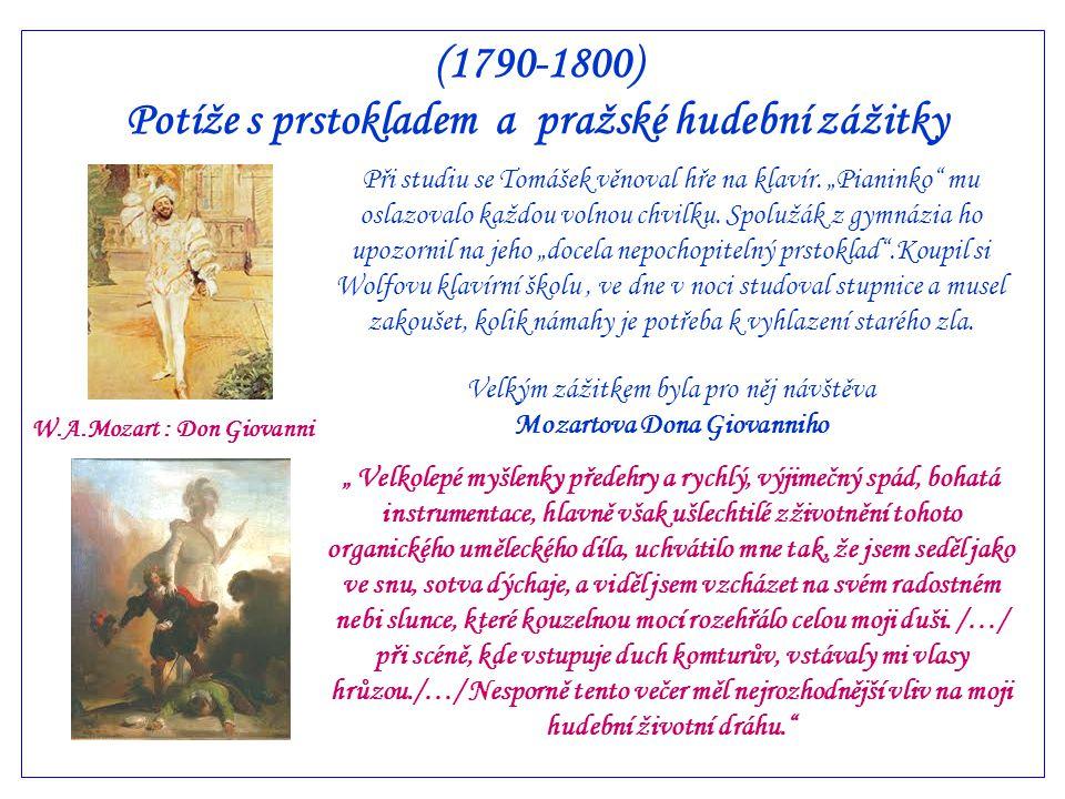 (1790-1800) Potíže s prstokladem a pražské hudební zážitky