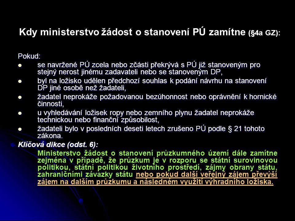 Kdy ministerstvo žádost o stanovení PÚ zamítne (§4a GZ):