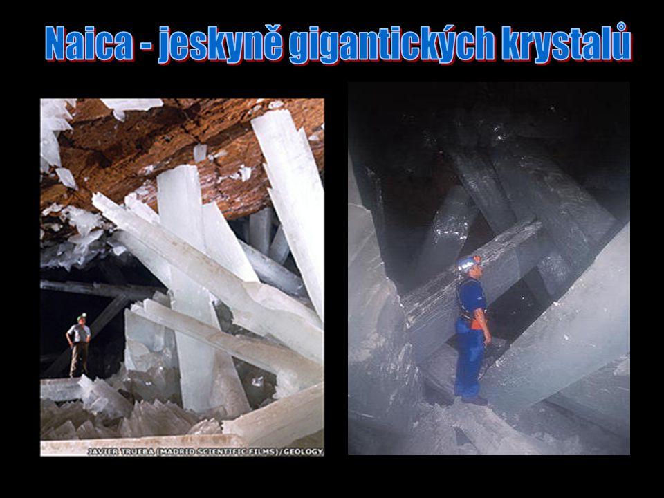 Naica - jeskyně gigantických krystalů