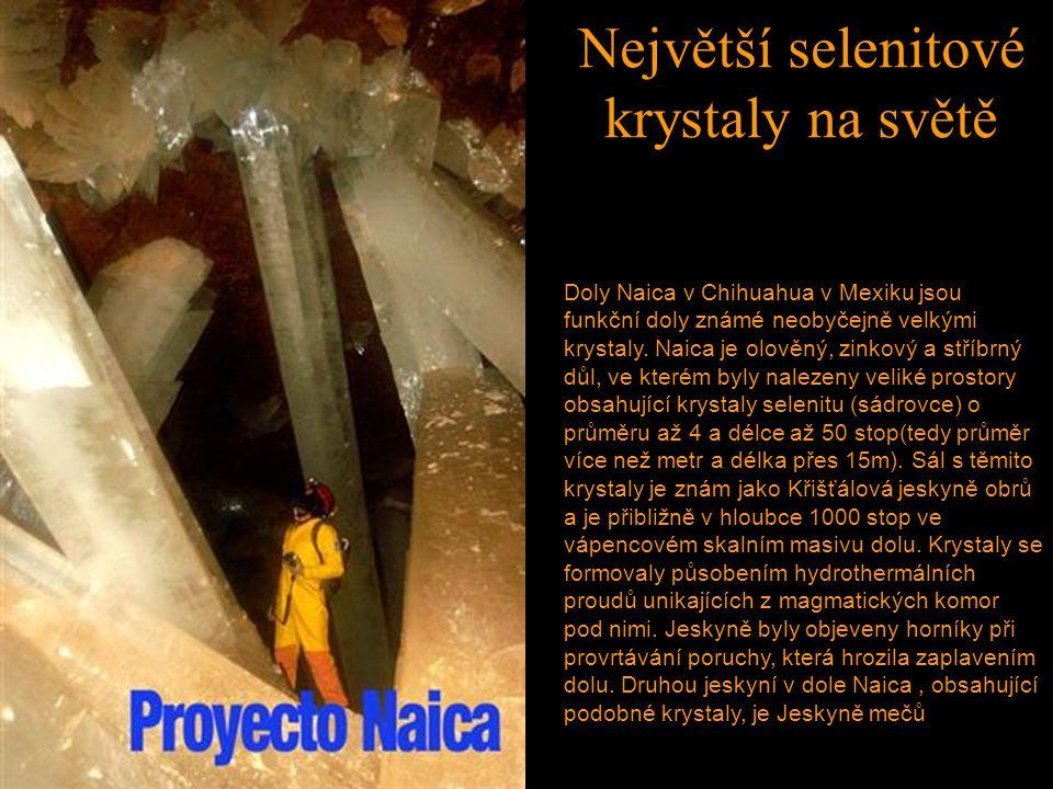 Největší selenitové krystaly na světě