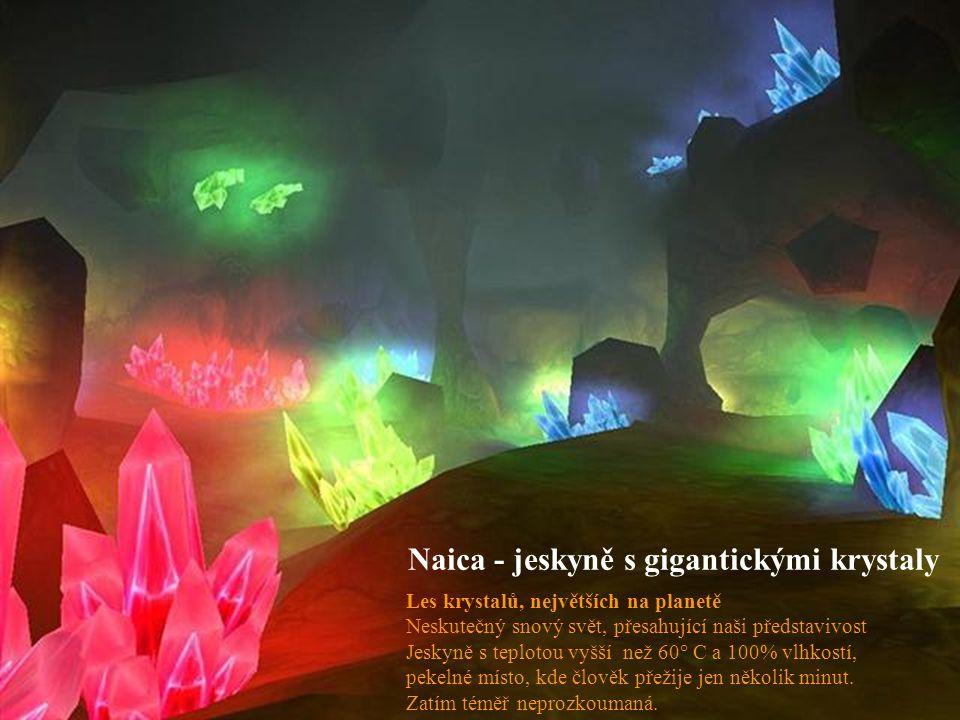 Naica - jeskyně s gigantickými krystaly