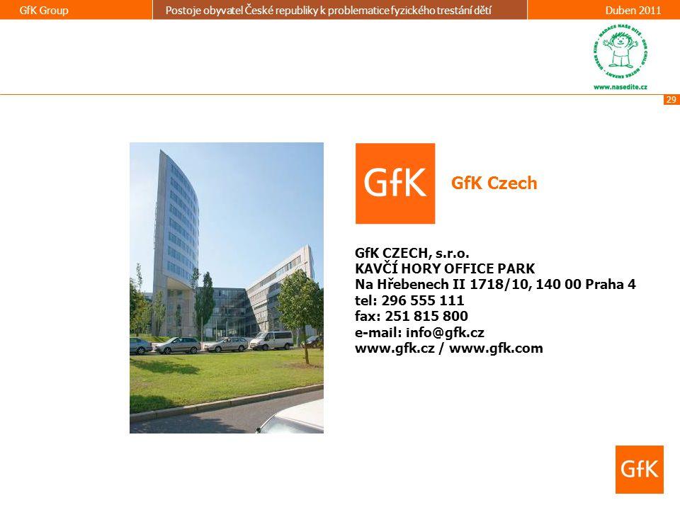 GfK Czech GfK CZECH, s.r.o. KAVČÍ HORY OFFICE PARK