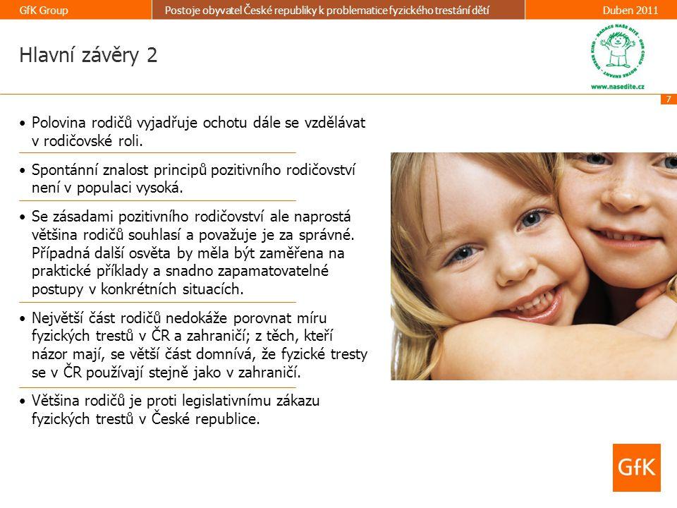 Hlavní závěry 2 Polovina rodičů vyjadřuje ochotu dále se vzdělávat v rodičovské roli.