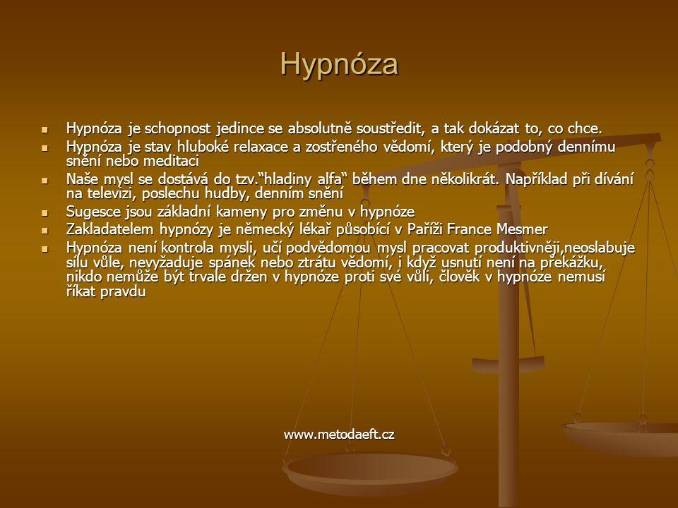 Hypnóza Hypnóza je schopnost jedince se absolutně soustředit, a tak dokázat to, co chce.