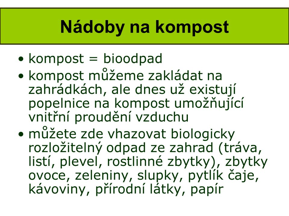 Nádoby na kompost kompost = bioodpad