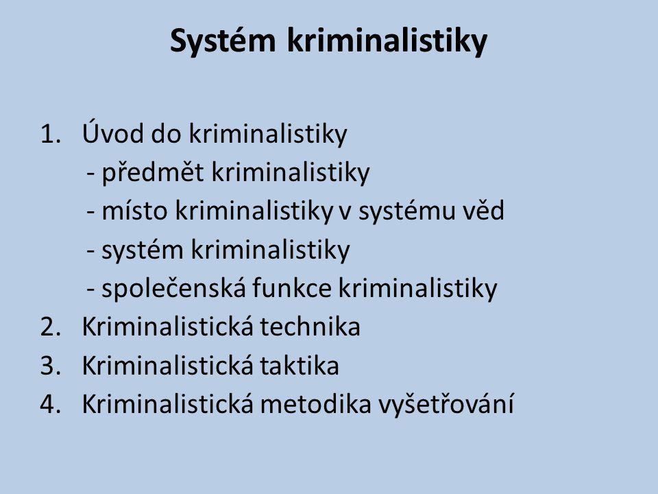 Systém kriminalistiky