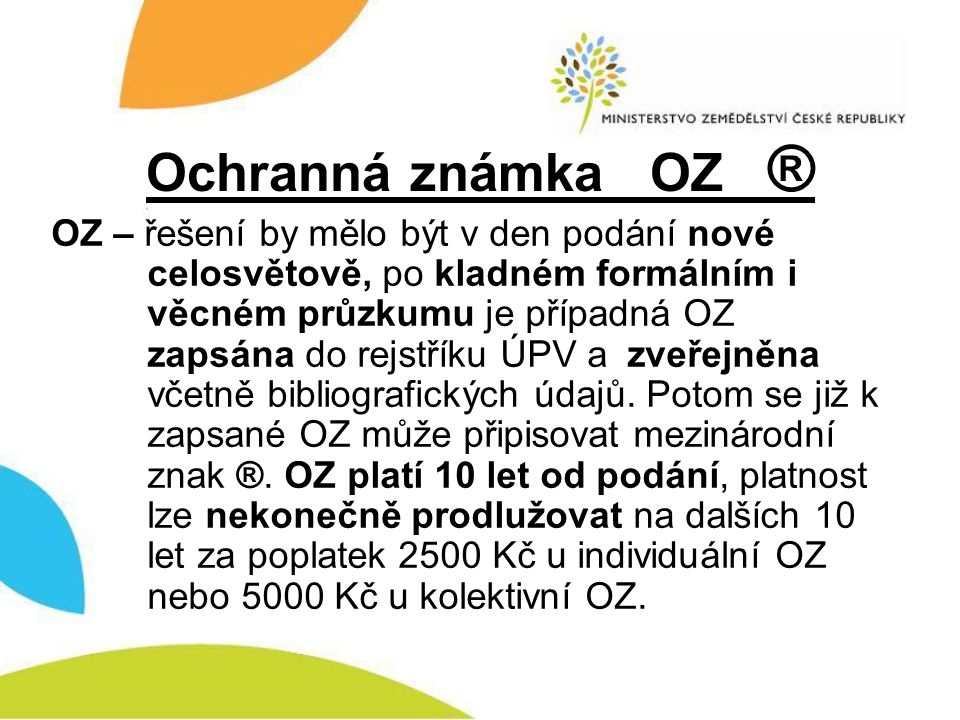 Ochranná známka OZ ®