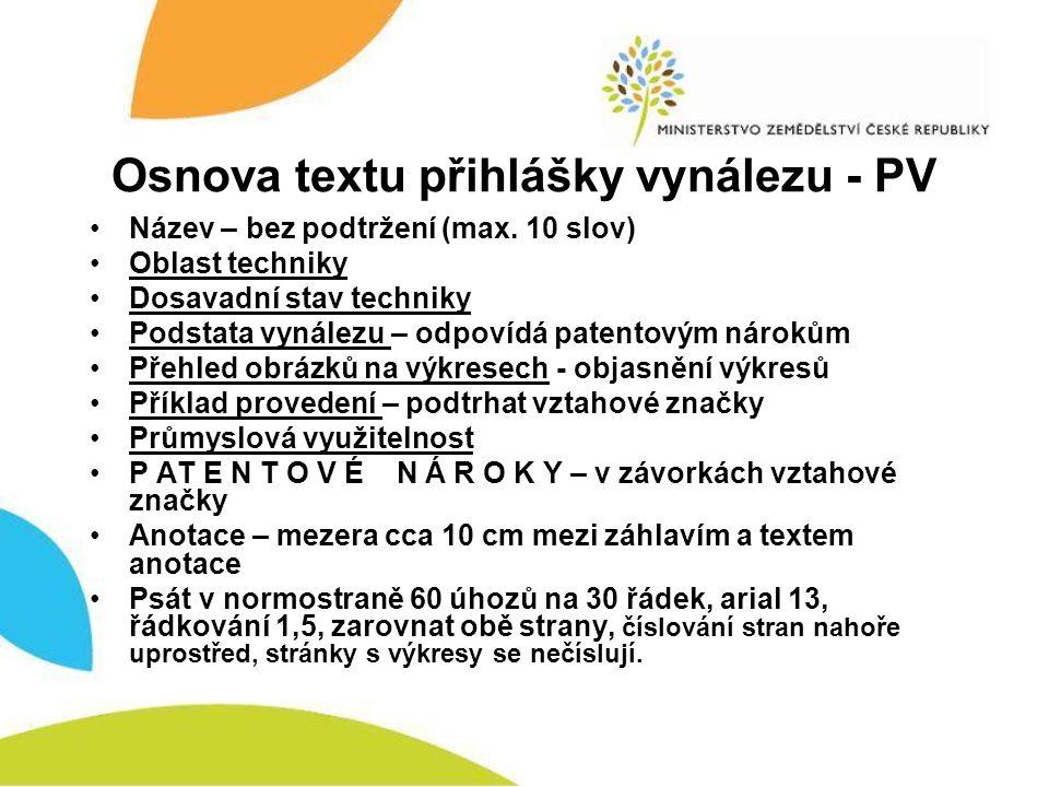 Osnova textu přihlášky vynálezu - PV