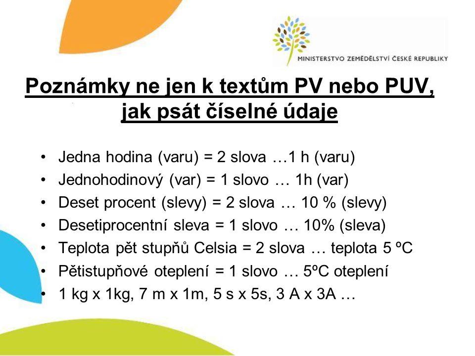 Poznámky ne jen k textům PV nebo PUV, jak psát číselné údaje