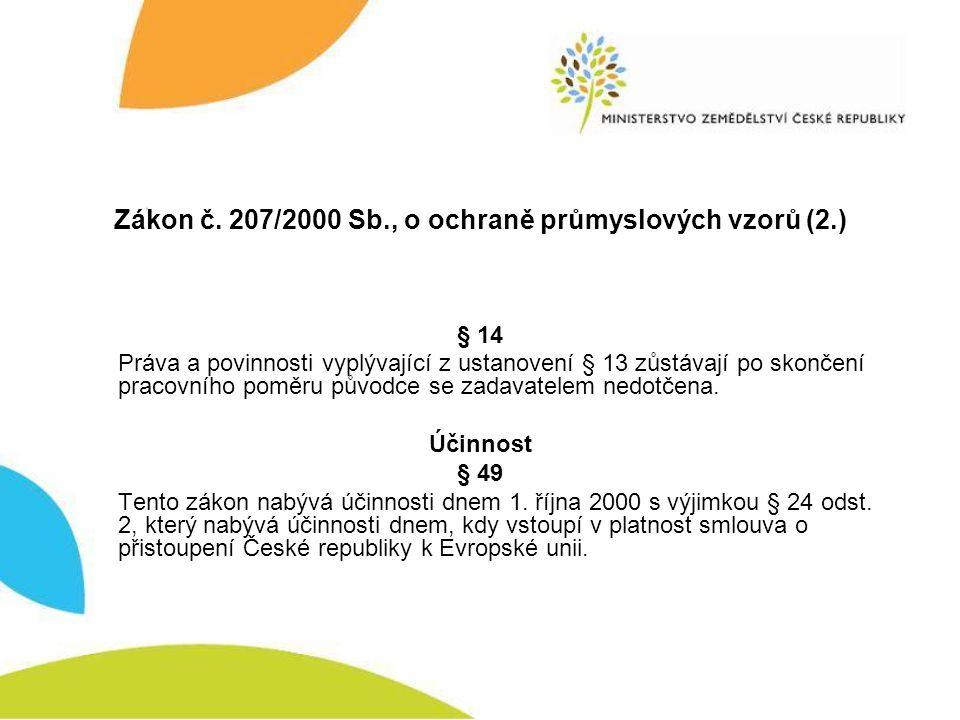 Zákon č. 207/2000 Sb., o ochraně průmyslových vzorů (2.)