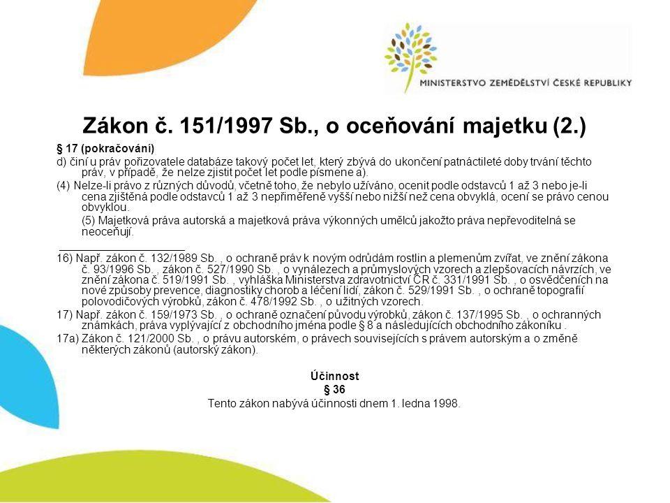 Zákon č. 151/1997 Sb., o oceňování majetku (2.)