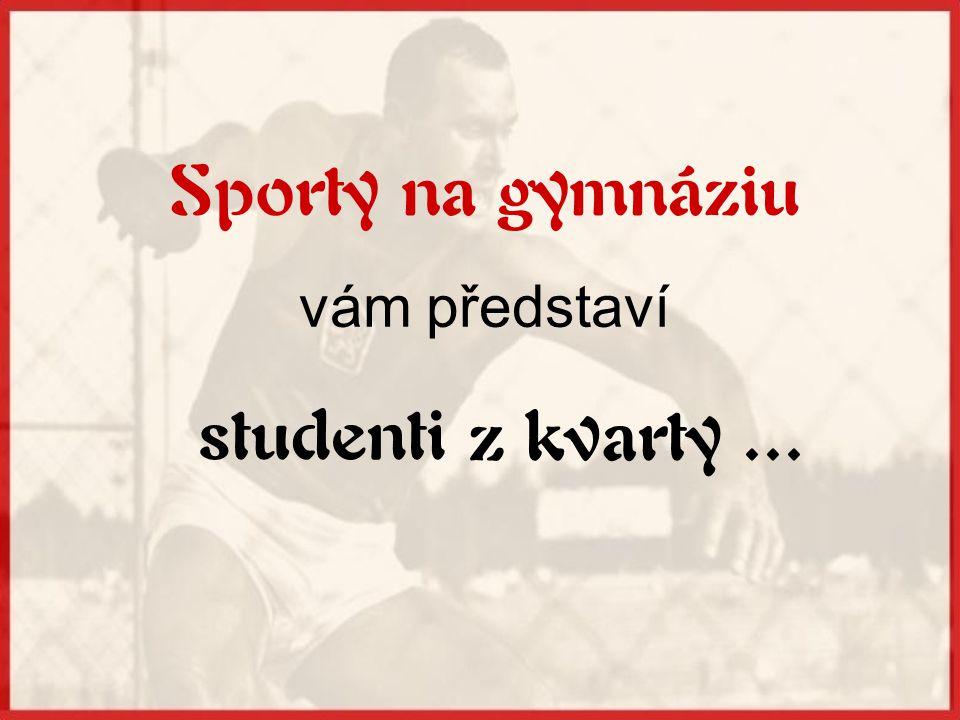 Sporty na gymnáziu vám představí