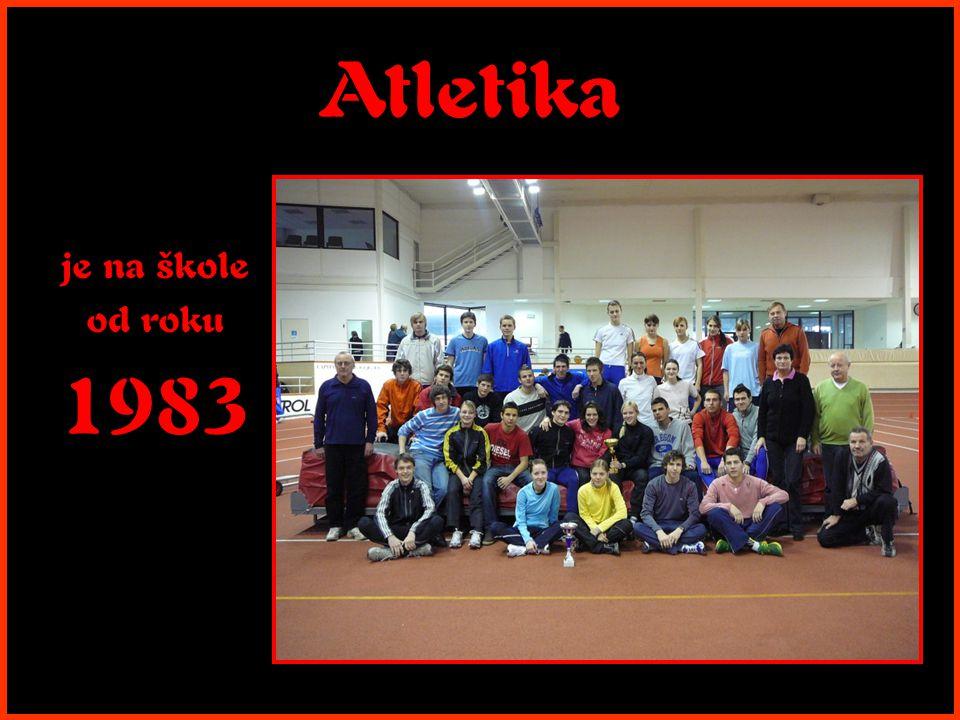 Atletika je na škole od roku 1983
