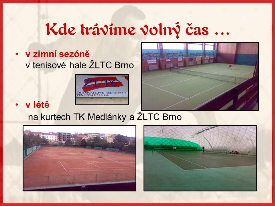 Kde trávíme volný čas … v zimní sezóně v tenisové hale ŽLTC Brno