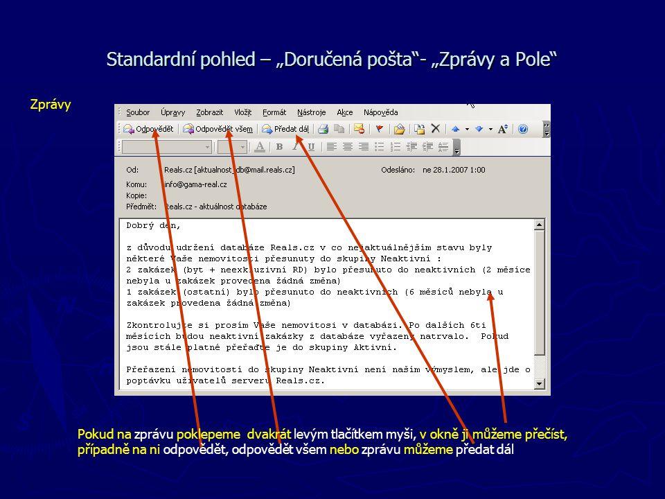 """Standardní pohled – """"Doručená pošta - """"Zprávy a Pole"""