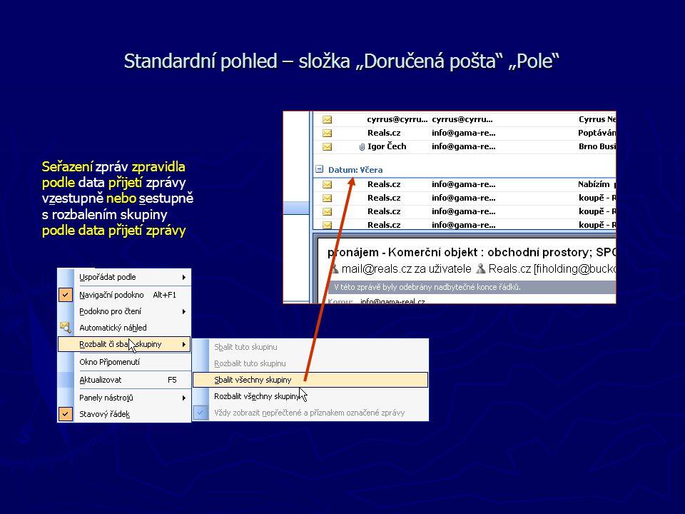 """Standardní pohled – složka """"Doručená pošta """"Pole"""