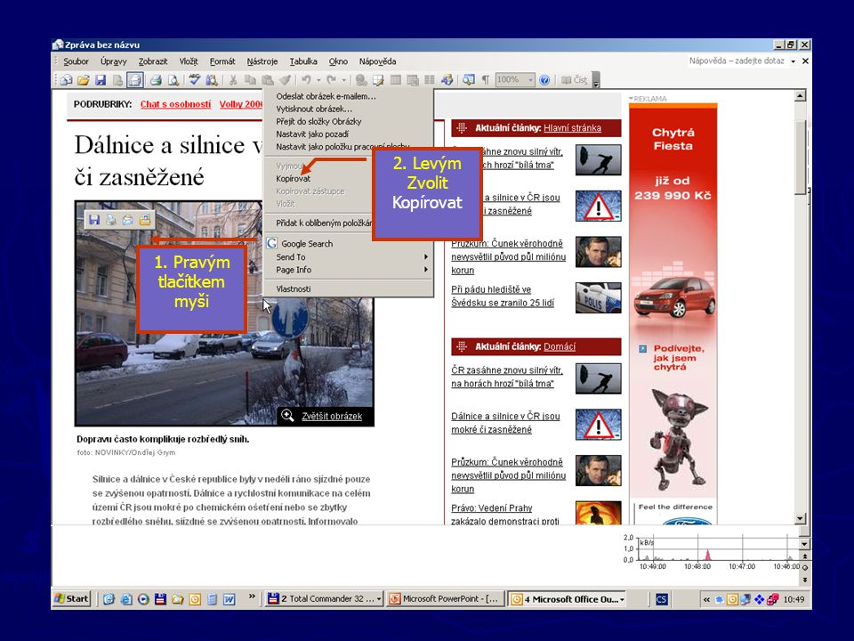Nové zprávy 2. Levým Zvolit Kopírovat Vkládání obrázku