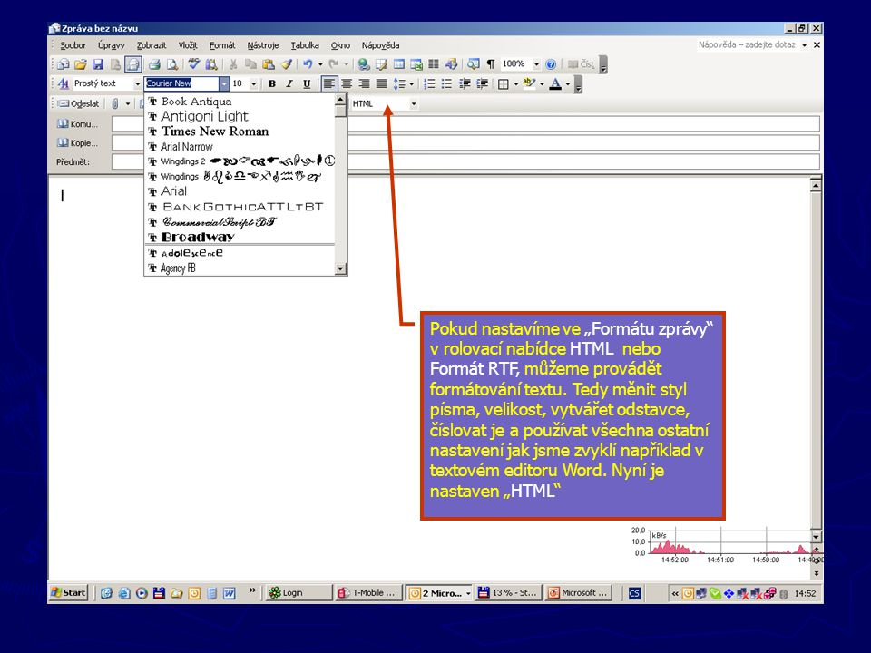 """Pokud nastavíme ve """"Formátu zprávy v rolovací nabídce HTML nebo Formát RTF, můžeme provádět formátování textu."""
