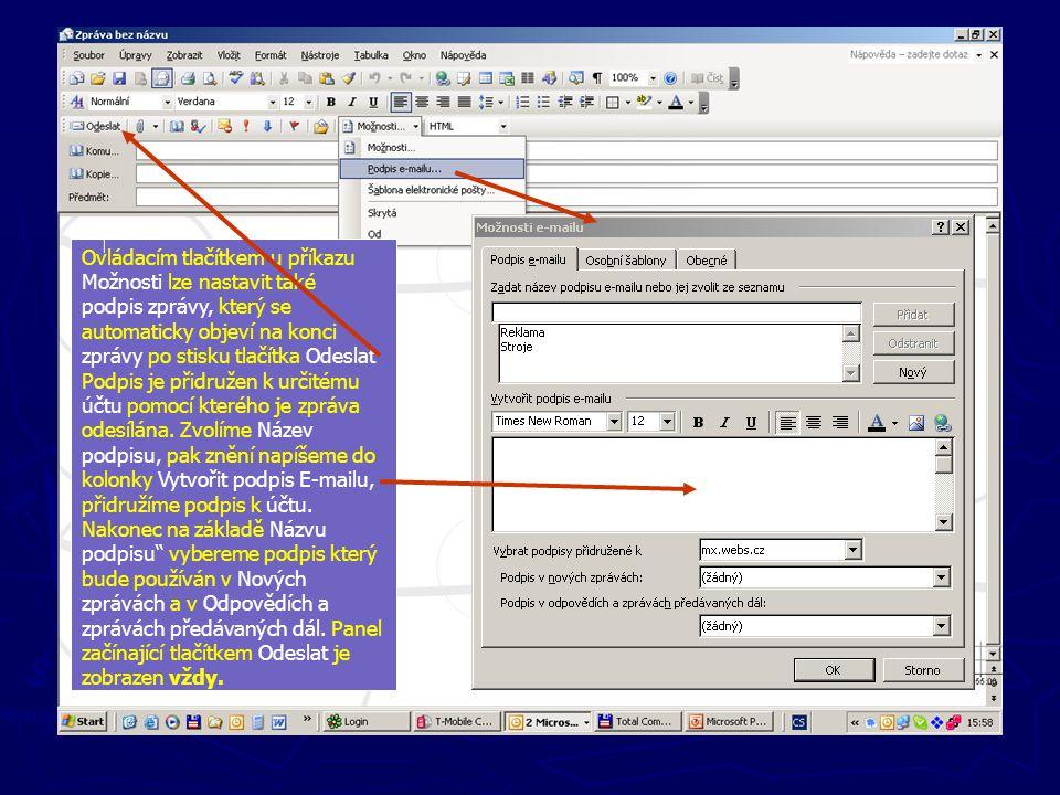 Ovládacím tlačítkem u příkazu Možnosti lze nastavit také podpis zprávy, který se automaticky objeví na konci zprávy po stisku tlačítka Odeslat