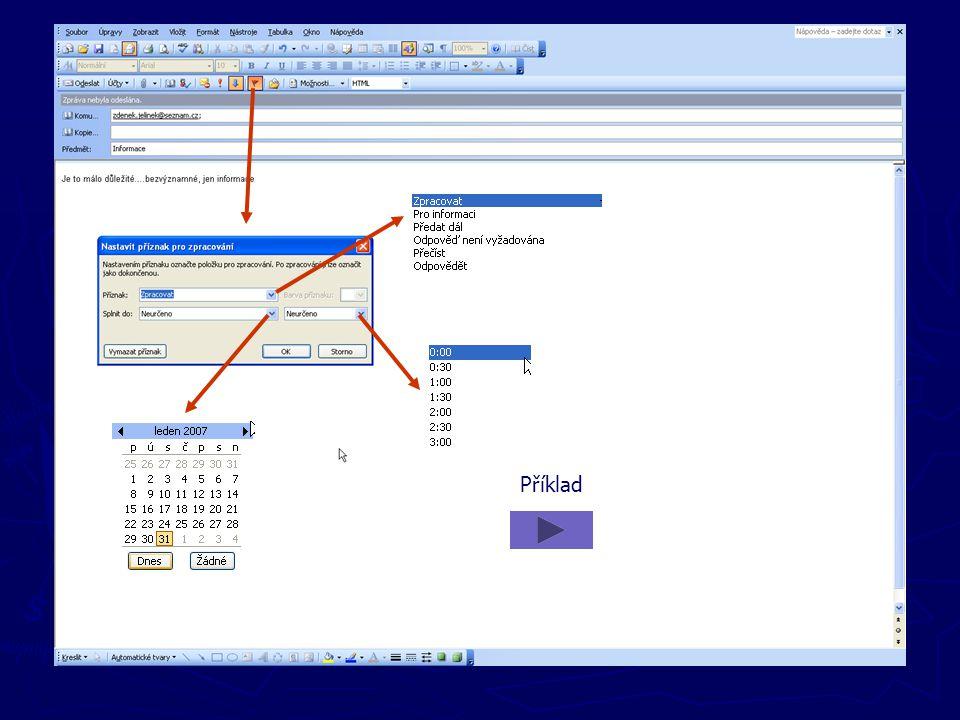 Příklad Nastavení příznaku zprávy – je to úkol stanovený odesílatelem pro zpracování zprávy