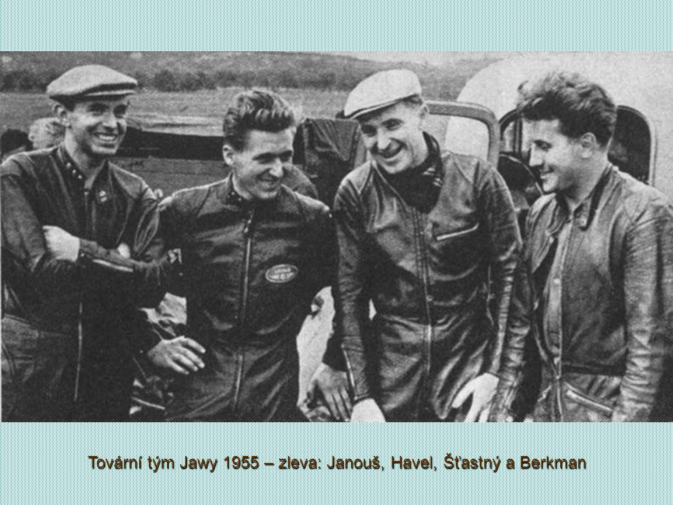 Tovární tým Jawy 1955 – zleva: Janouš, Havel, Šťastný a Berkman