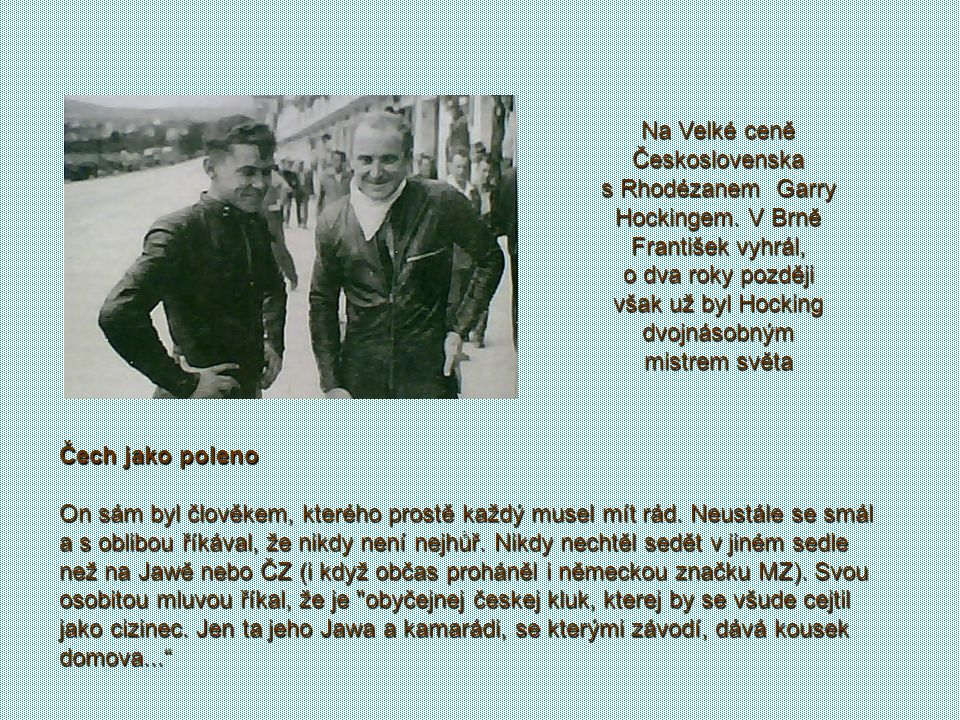 Na Velké ceně Československa s Rhodézanem Garry Hockingem
