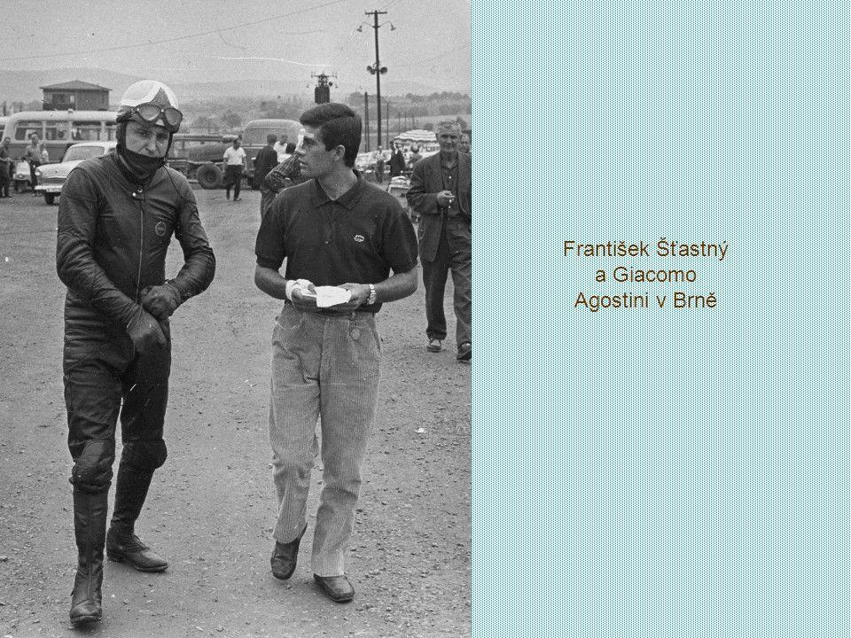 František Šťastný a Giacomo Agostini v Brně