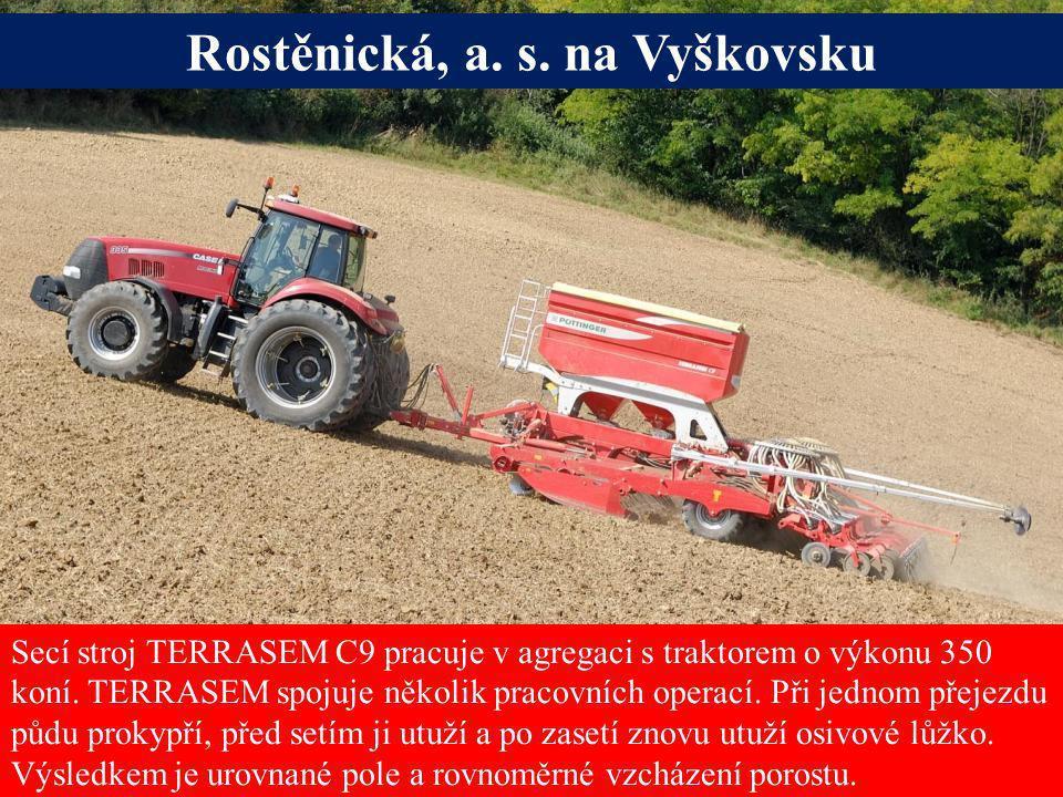 Rostěnická, a. s. na Vyškovsku Alois Pöttinger Maschinenfabrik GmbH