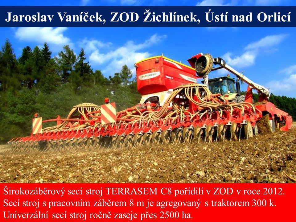 Jaroslav Vaníček, ZOD Žichlínek, Ústí nad Orlicí