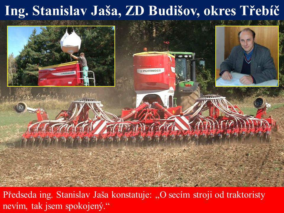 Ing. Stanislav Jaša, ZD Budišov, okres Třebíč