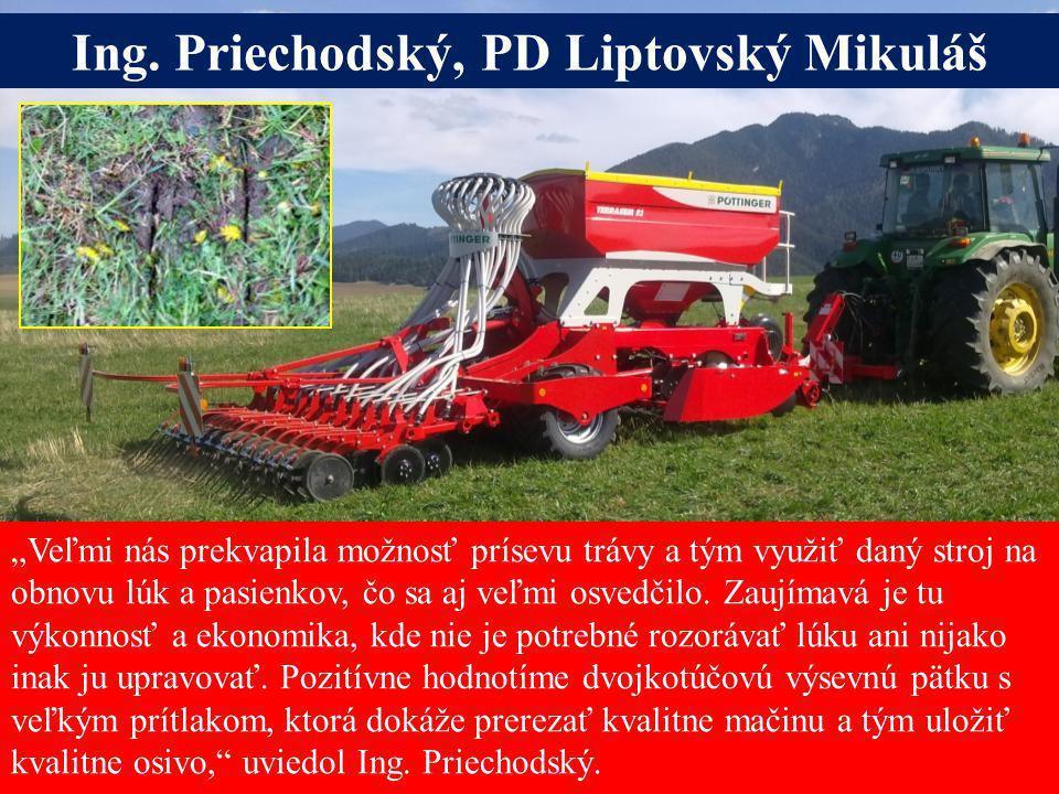 Ing. Priechodský, PD Liptovský Mikuláš