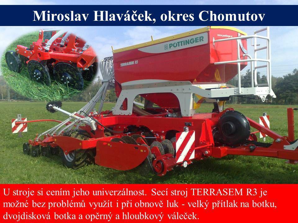 Miroslav Hlaváček, okres Chomutov