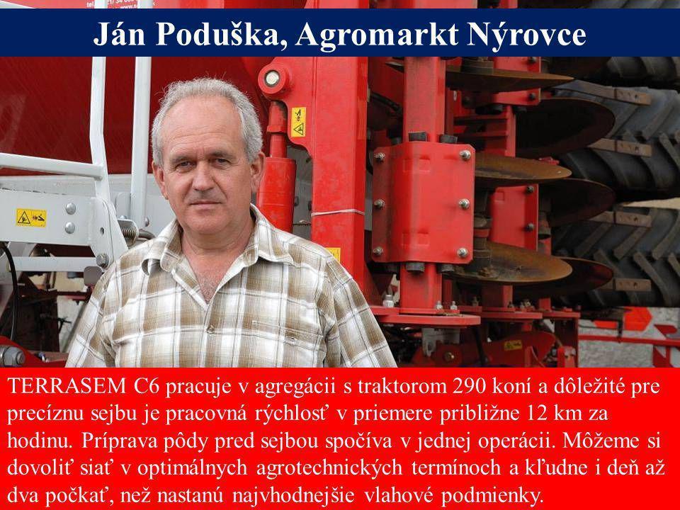 Ján Poduška, Agromarkt Nýrovce Alois Pöttinger Maschinenfabrik GmbH