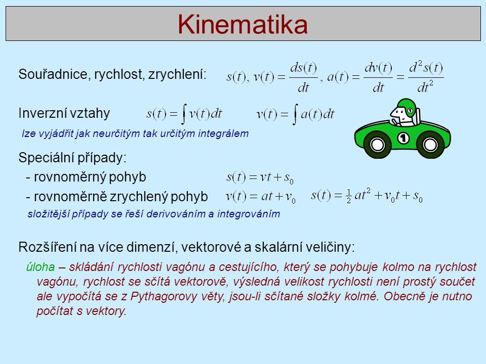 Kinematika Souřadnice, rychlost, zrychlení: Inverzní vztahy
