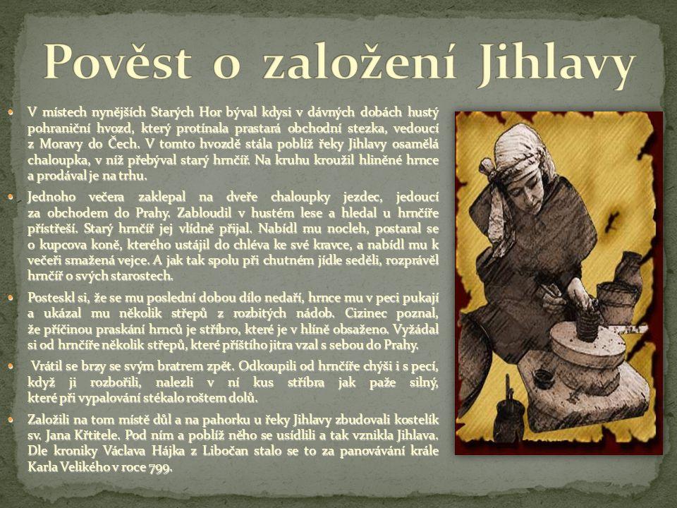 Pověst o založení Jihlavy