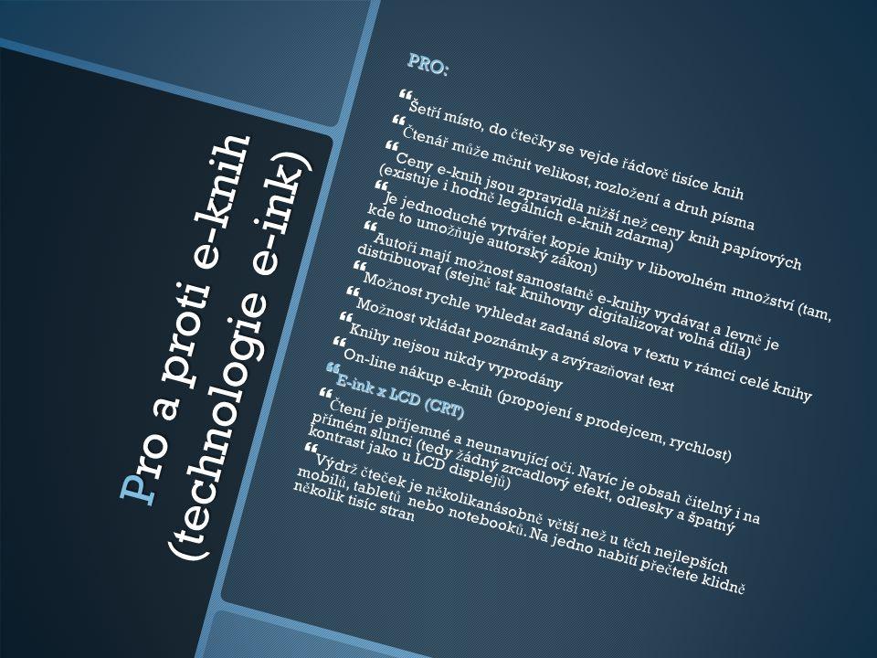 Pro a proti e-knih (technologie e-ink)