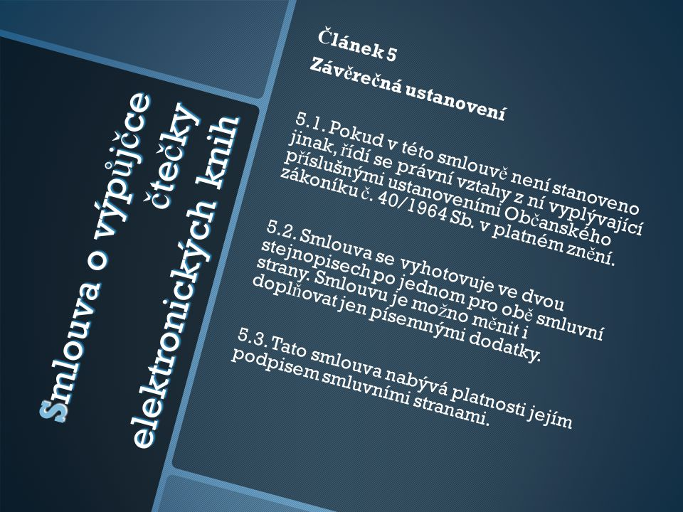Smlouva o výpůjčce čtečky elektronických knih