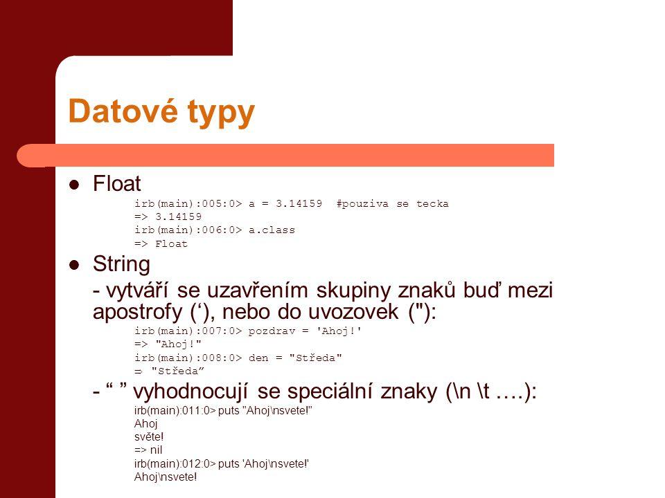 Datové typy Float String