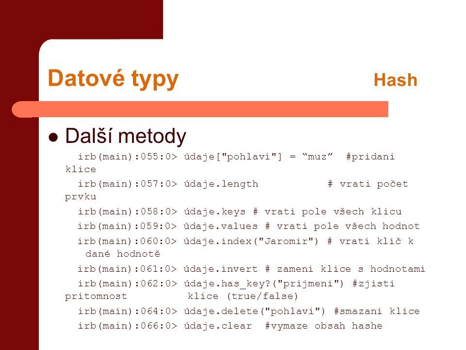 Datové typy Hash Další metody