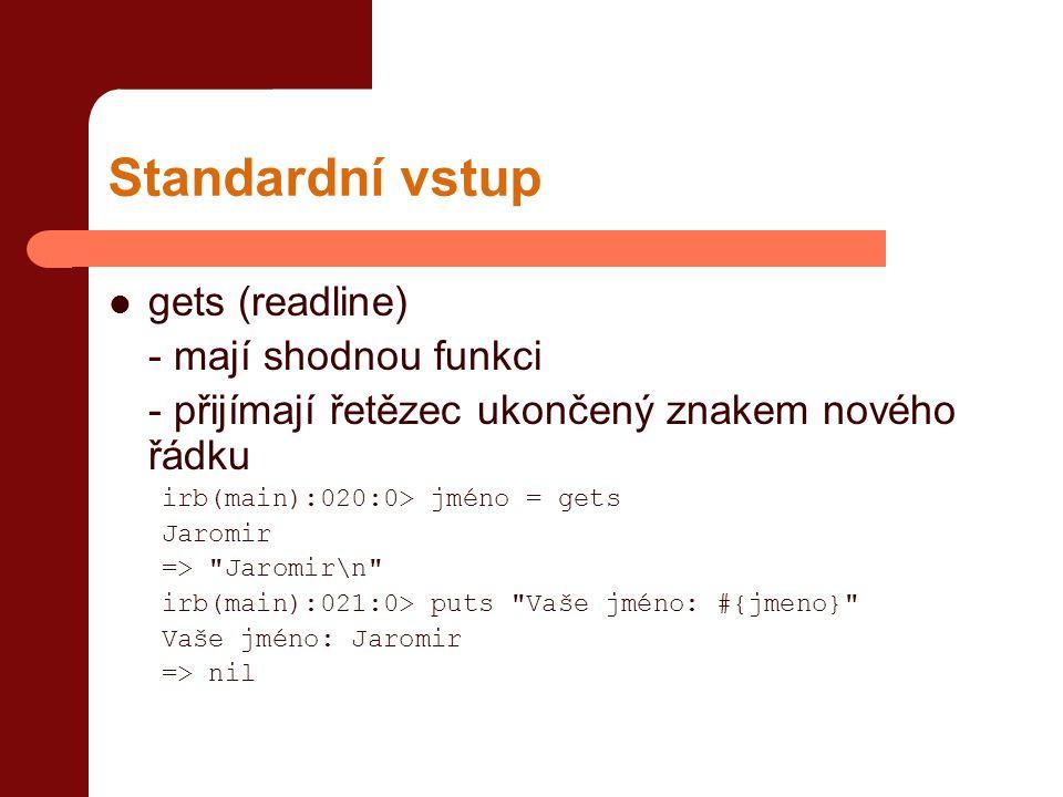 Standardní vstup gets (readline) - mají shodnou funkci