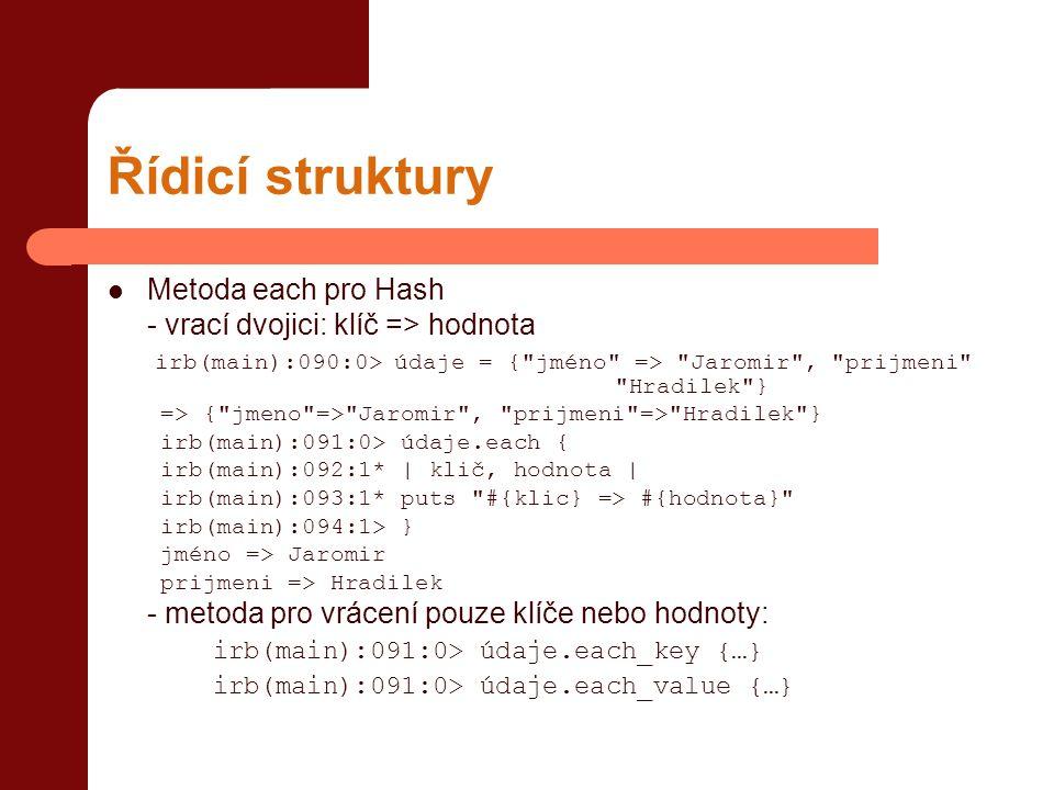 Řídicí struktury Metoda each pro Hash