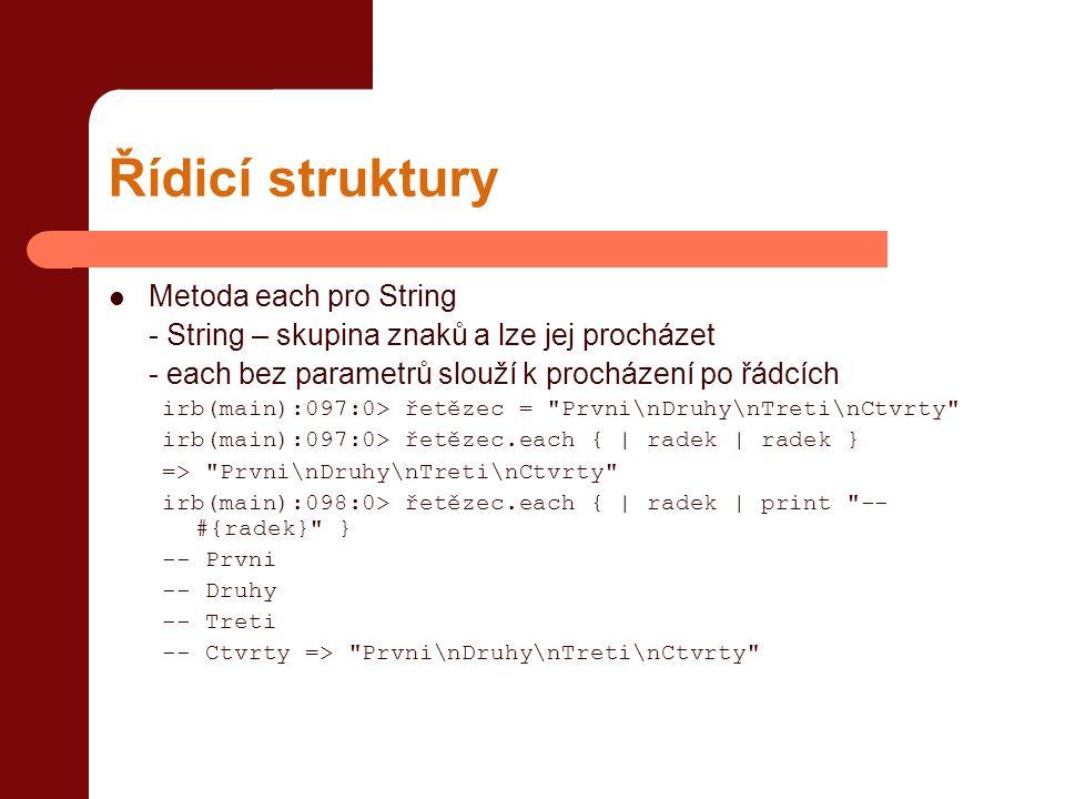 Řídicí struktury Metoda each pro String